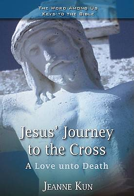Jesus Journey to the Cross