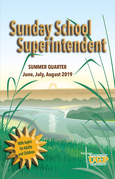 Union Gospel Sunday School Superintendent Summer 2019