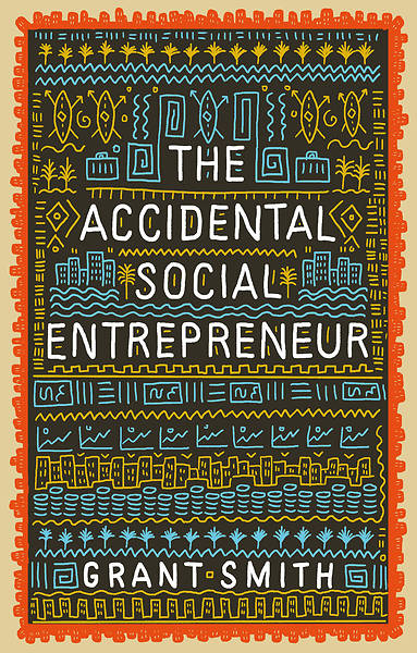 Picture of The Accidental Social Entrepreneur