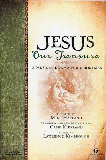 Jesus, Our Treasure Choral Book