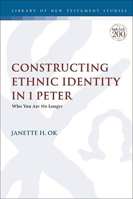 Picture of Constructing Ethnic Identity in 1 Peter
