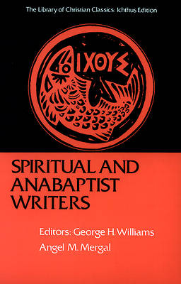 Spiritual and Anabaptist Writers