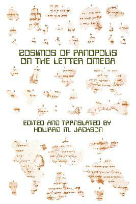 Zosimos of Panopolis on the Letter of Omega