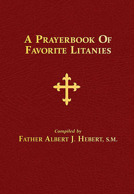 A Prayerbook of Favorite Litanies (Hardbound Edition)
