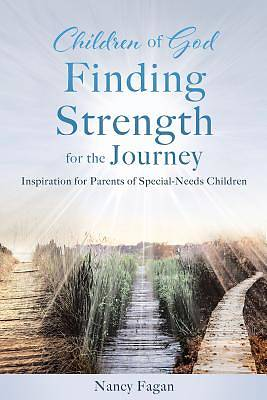 Picture of Children of God Finding Strength for the Journey