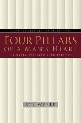 Four Pillars of a Mans Heart