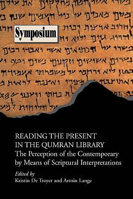 Picture of Reading the Present in the Qumran Library