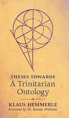 Picture of Theses Towards A Trinitarian Ontology