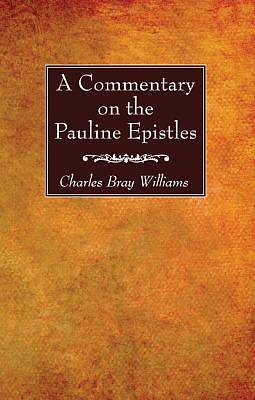 A Commentary on the Pauline Epistles