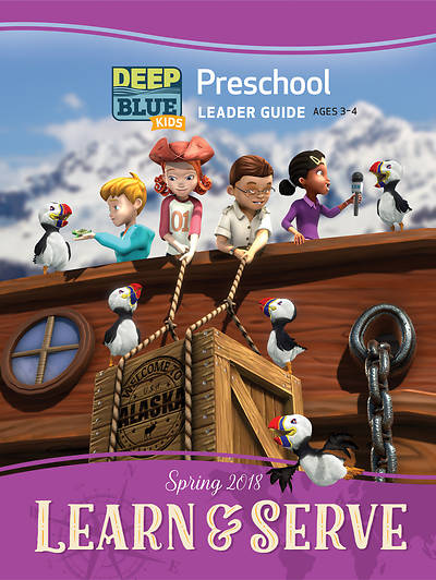 Deep Blue Kids Learn & Serve Preschool Leader Guide Spring 2018
