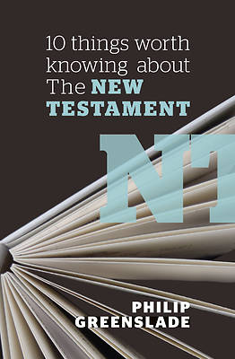 Picture of 10 Things Worth Knowing about the New Testament