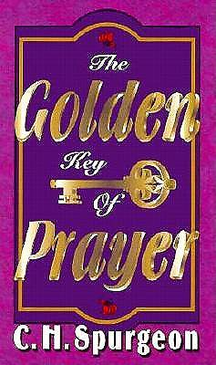The Golden Key of Prayer