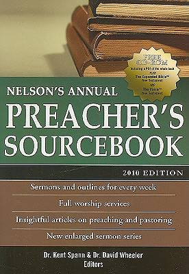 Nelsons Annual Preachers Sourcebook 2010 Edition