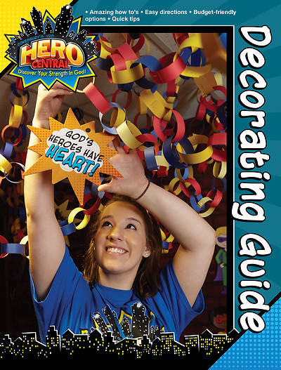 Vacation Bible School 2017 VBS Hero Central Decorating Guide - Download