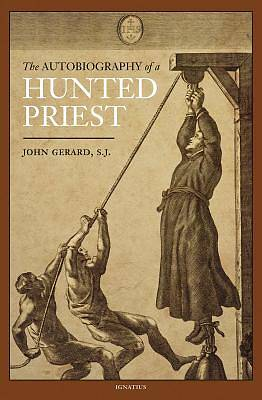 Picture of The Autobiography of a Hunted Priest
