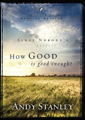 Picture of How Good Is Good Enough?