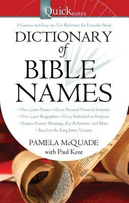 QuickNotes Dictionary of Bible Names [ePub Ebook]