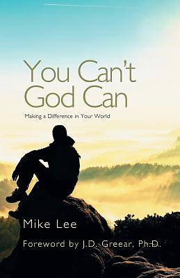 Picture of You Can't God Can