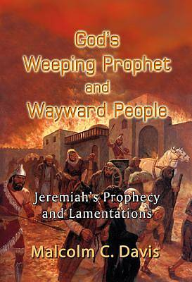 Picture of God's Weeping Prophet and Wayward People