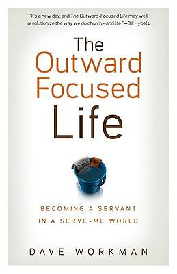 The Outward Focused Life