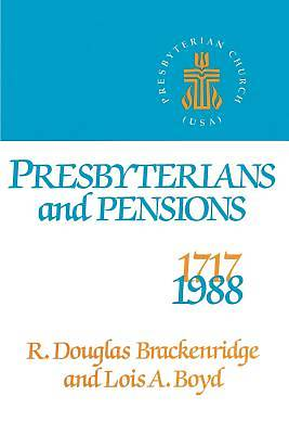 Presbyterians and Pensions