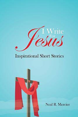 I Write for Jesus