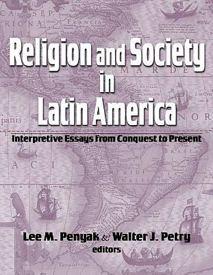 Religion and Society in Latin America
