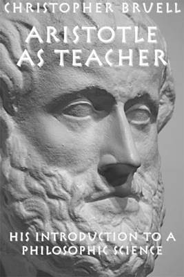 Aristotle as Teacher