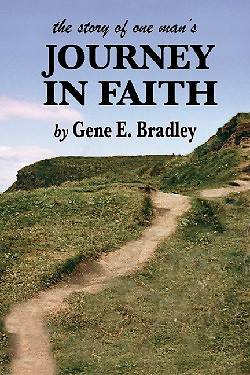 The Story of One Mans Journey in Faith