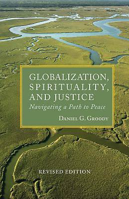 Picture of Globalization, Spirituality & Justice (REV.)