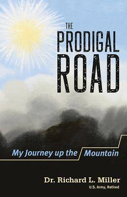 The Prodigal Road