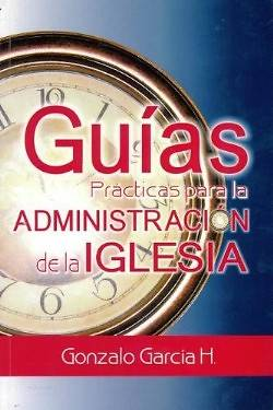 Picture of Guias Practicas Para la Administracio de la Iglesia = Practical Guides in Administration