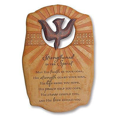 Strengthened in the Spirit Plaque