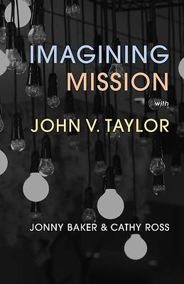 Picture of Imagining Mission with John V. Taylor