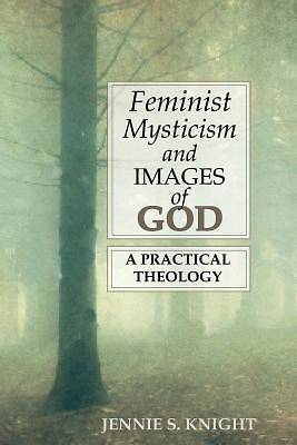 Feminist Mysticism and Images of God