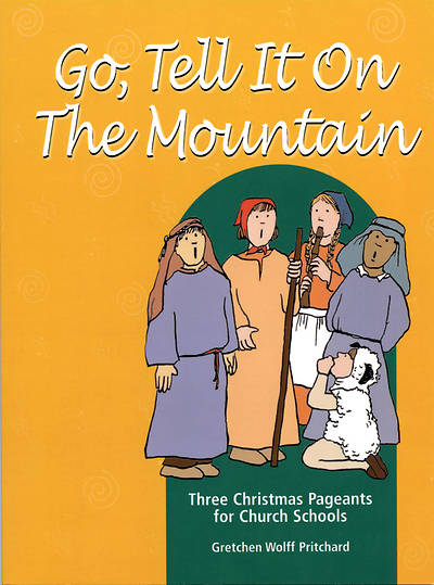Go, Tell It on the Mountain Download