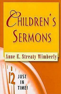 Just in Time! Childrens Sermons