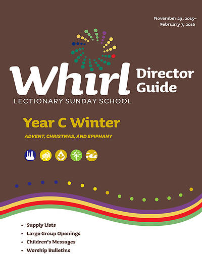 Whirl Lectionary Director Guide Winter Year C