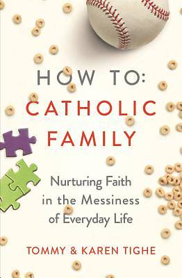 Picture of How to Catholic Family