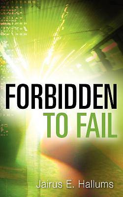 Forbidden to Fail