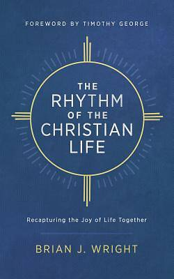 Picture of The Rhythm of the Christian Life