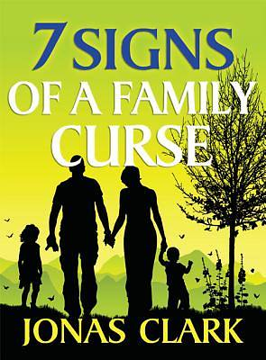 7 Signs of a Family Curse | Cokesbury