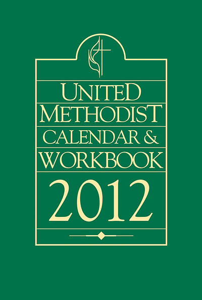 United Methodist Calendar & Workbook 2012