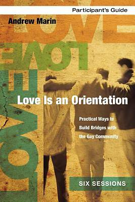 Love Is an Orientation Participants Guide with DVD