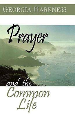 Prayer and the Common Life
