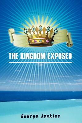 Picture of The Kingdom Exposed