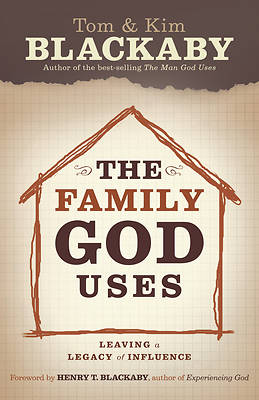 The Family God Uses