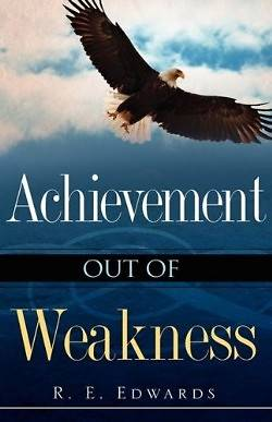 Picture of Achievement Out of Weakness