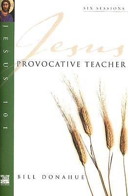 Jesus 101 Provocative Teacher
