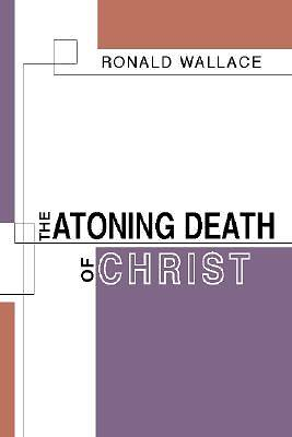The Atoning Death of Christ